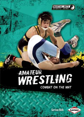 Amateur Wrestling By Wells, Garrison